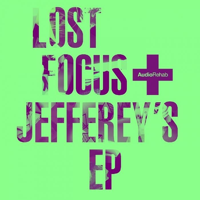 LOST FOCUS - Jeffrey's EP