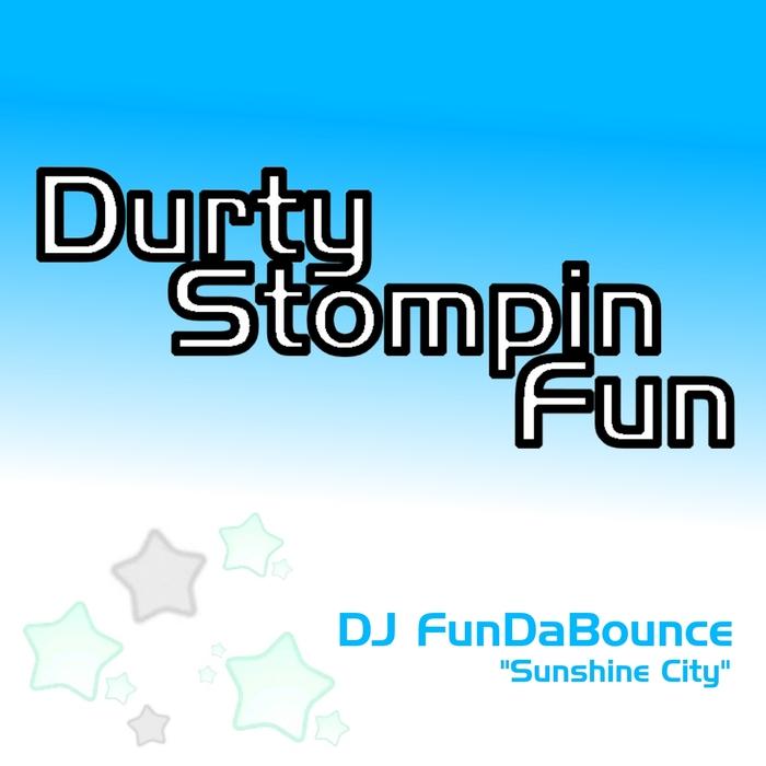 DJ FUNDABOUNCE - Sunshine City