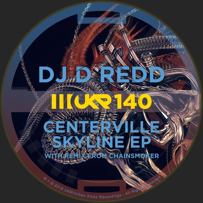 DJ D REDD - Centerville Skyline EP