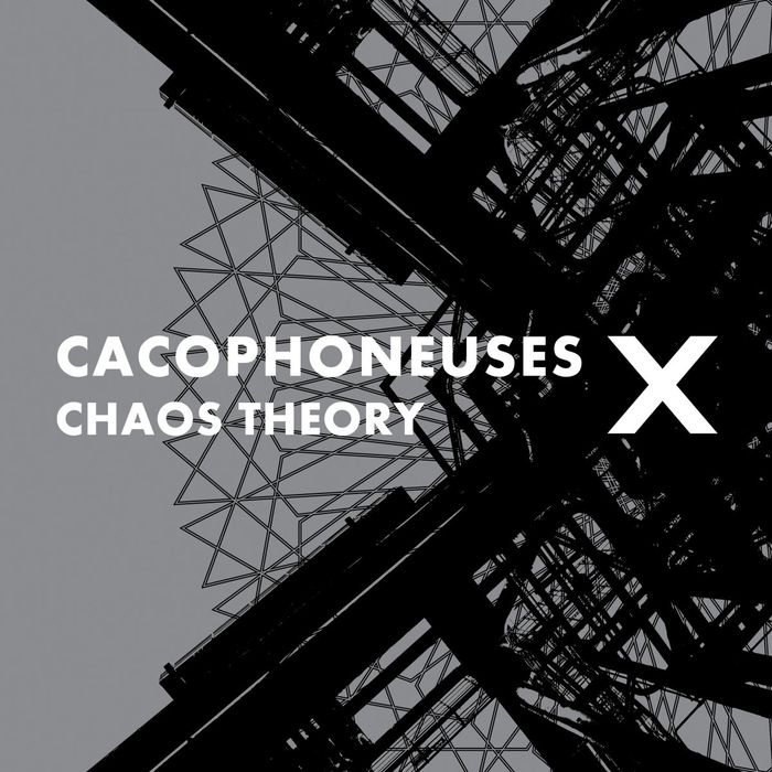 CACOPHONEUSES - Chaos Theory