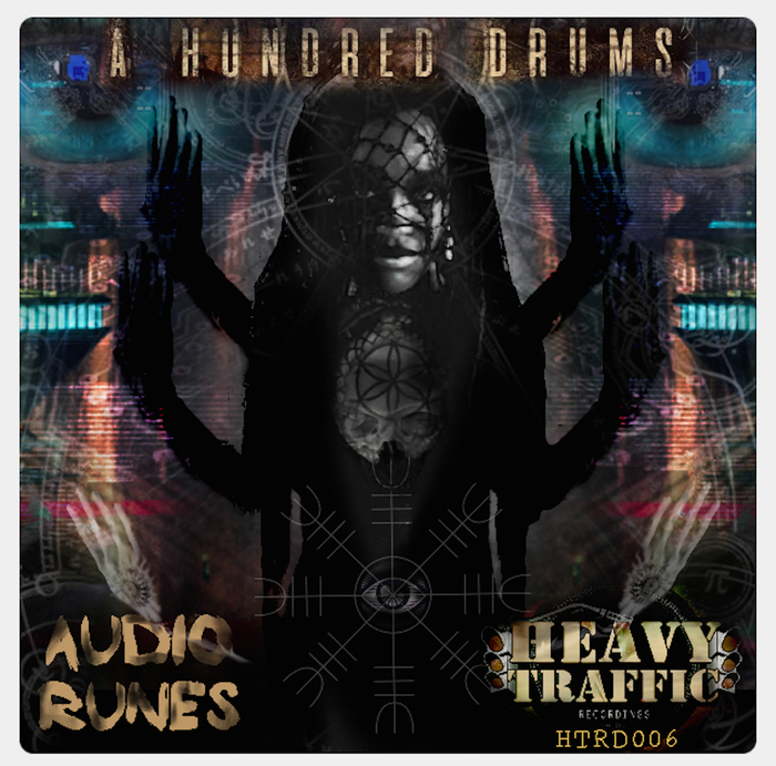 A HUNDRED DRUMS - Audio Runes EP