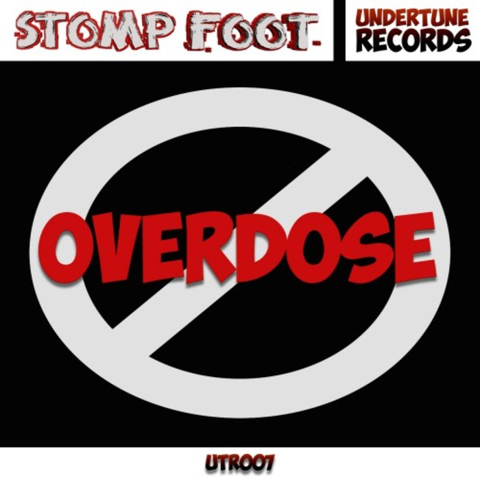 STOMP FOOT - Overdose