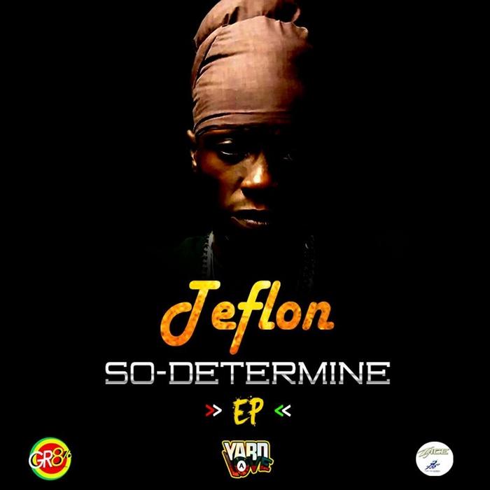 TEFLON - So Determine