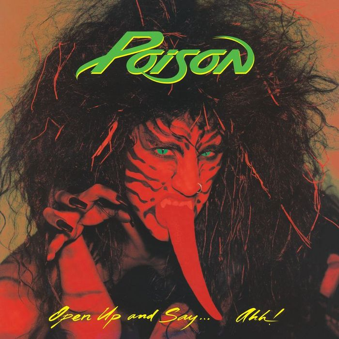 POISON - Open Up & Say . . . Ahh!