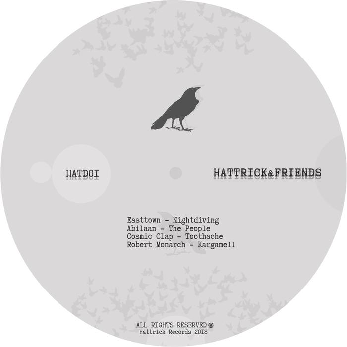 EASTTOWN/ABILAAN/COSMIC CLAP/ROBERT MONARCH - Hattrick & Friends #01