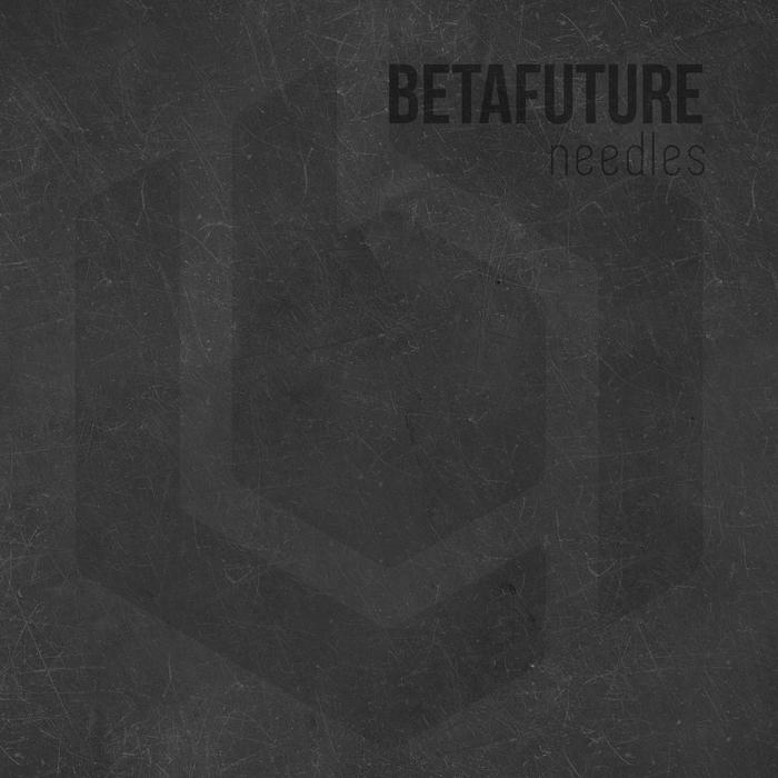 BETAFUTURE - Needles