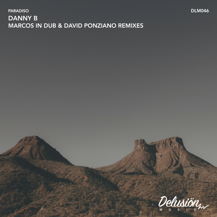 DANNY B - Paradiso EP