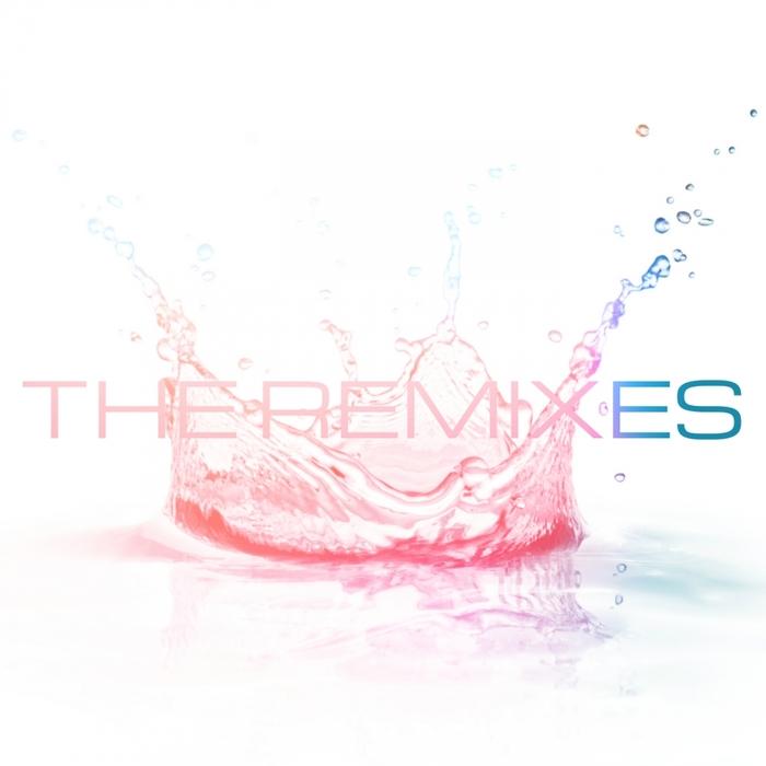 VARIOUS - The Remixes EP