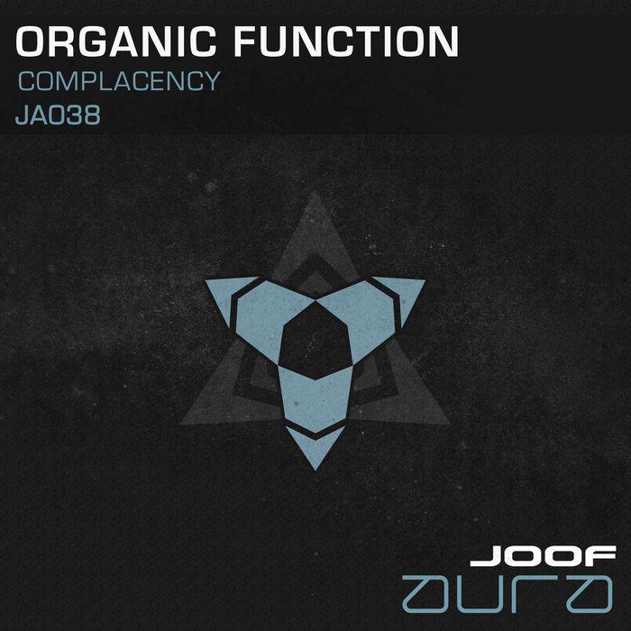 ORGANIC FUNCTION - Complacency
