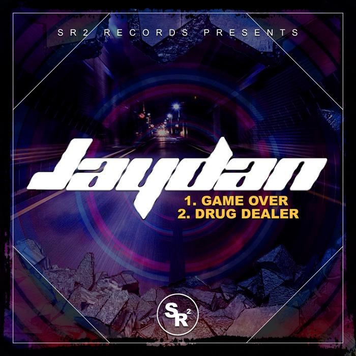 JAYDAN - Game Over/Drug Dealer