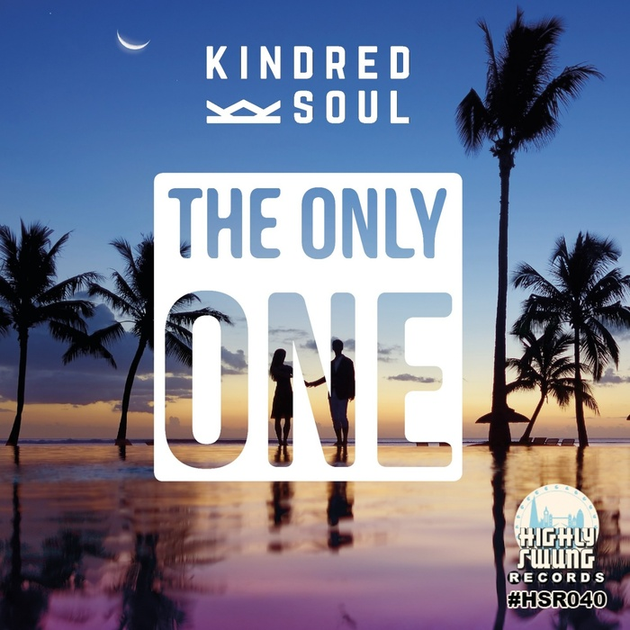 KINDRED SOUL - The Only One