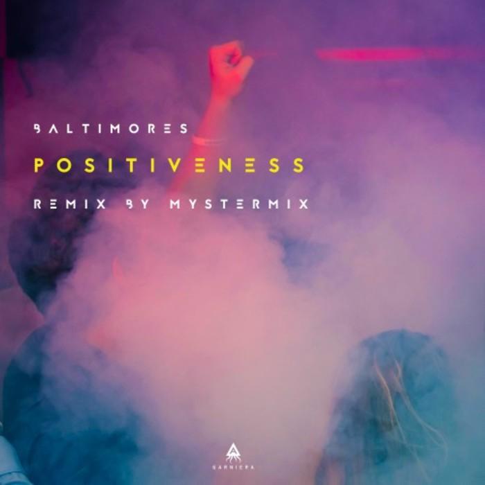 MYSTERMIX meets BALTIMORES - Positiveness