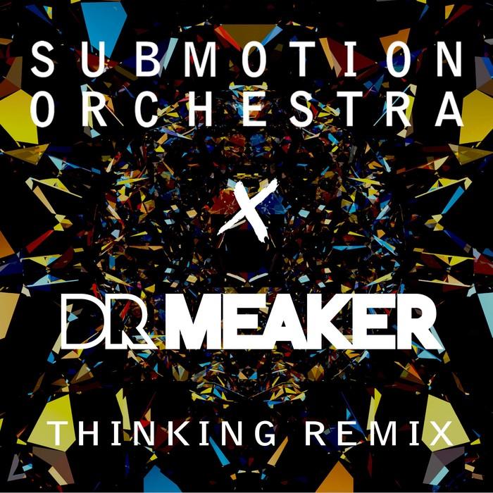 SUBMOTION ORCHESTRA - Thinking