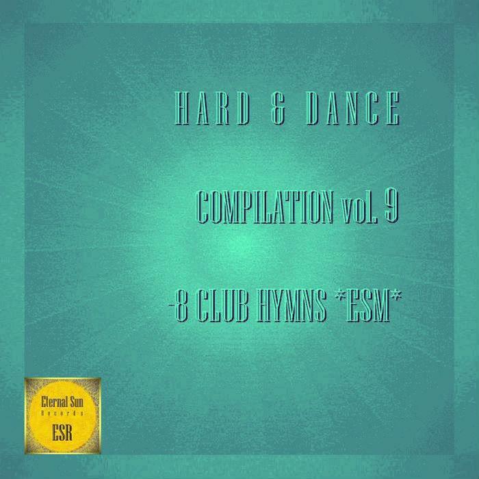 VARIOUS - Hard & Dance Vol 9 (8 Club Hymns Esm)