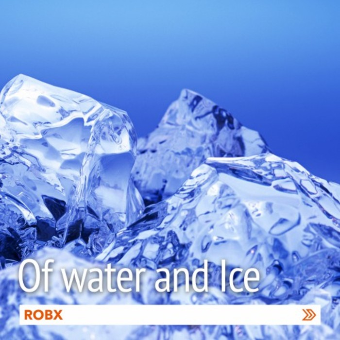 ROBX - Of Water And Ice