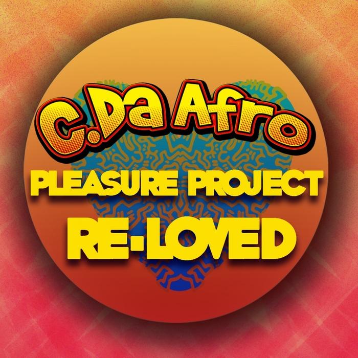 C DA AFRO - Pleasure Project