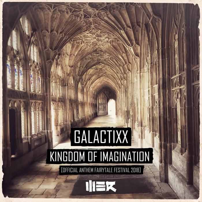 GALACTIXX - Kingdom Of Imagination