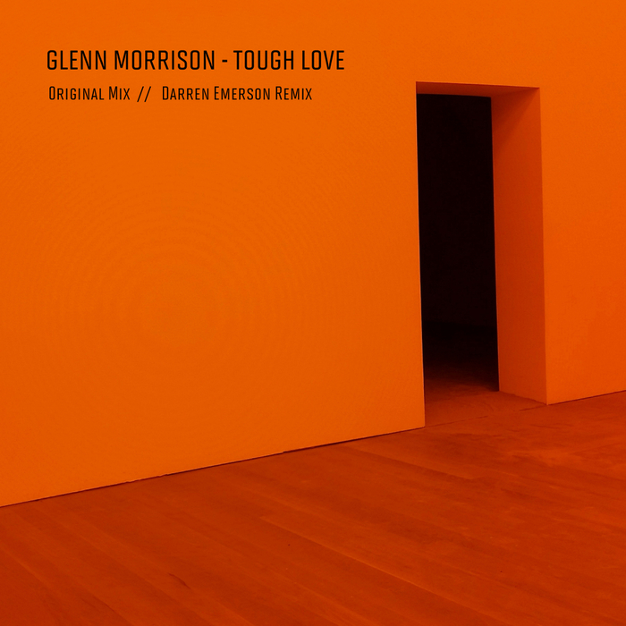 GLENN MORRISON - Tough Love (Darren Emerson Remix)