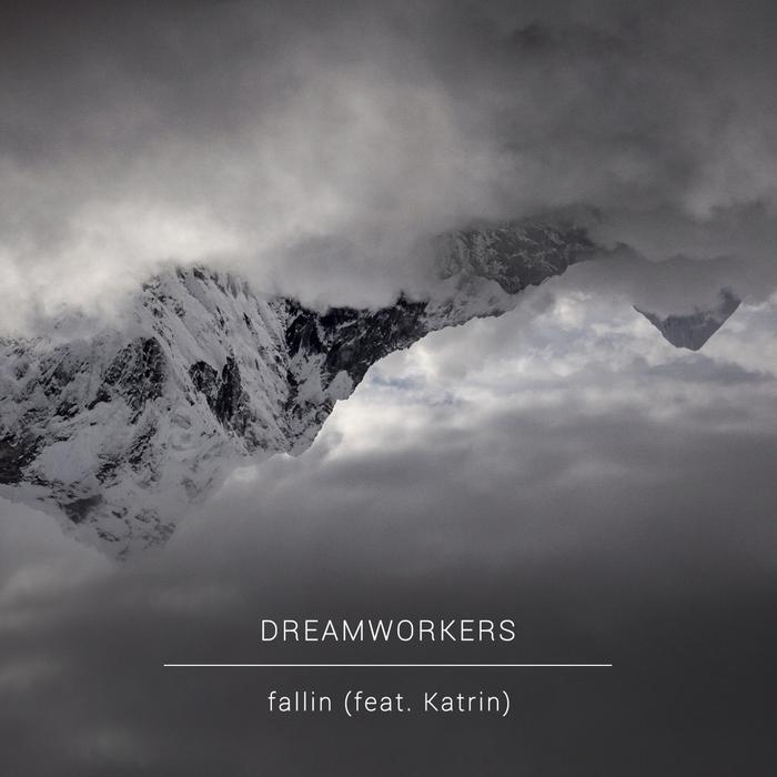 DREAMWORKERS - Fallin