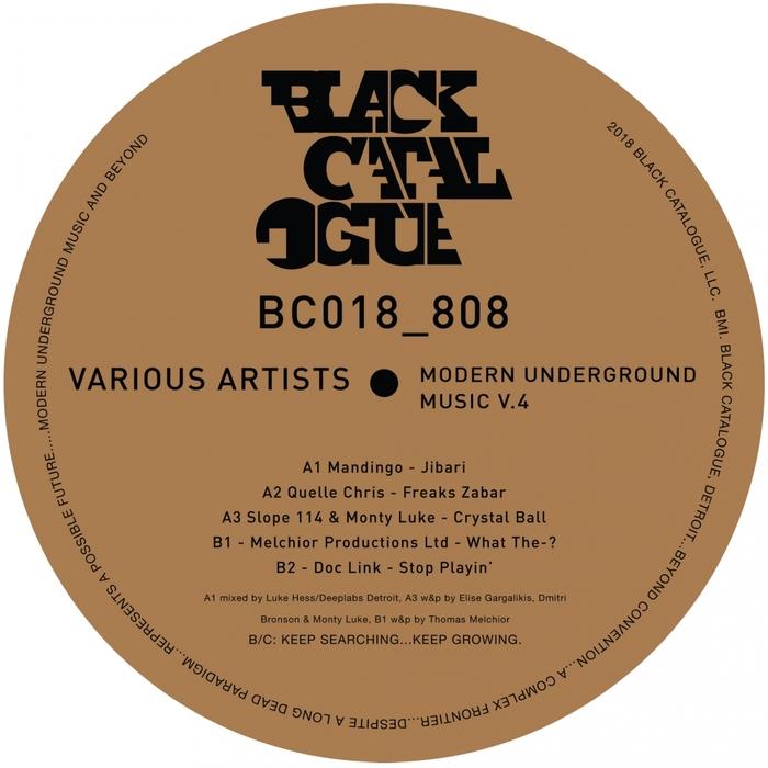 MANDINGO/QUELLE CHRIS/SLOPE 114/MONTY LUKE/THOMAS MELCHIOR/DOC LINK - Modern Underground Music Vol 4
