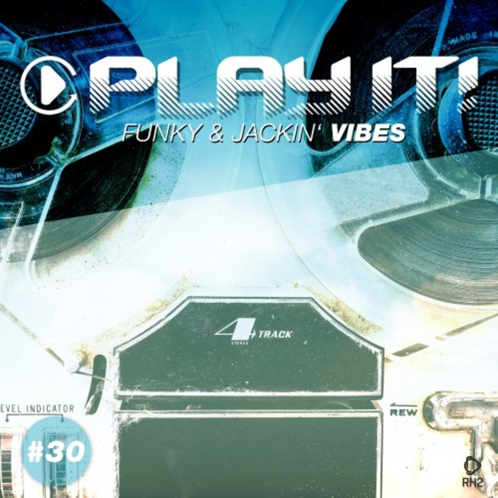 VARIOUS - Play It!: Funky & Jackin' Vibes Vol 30