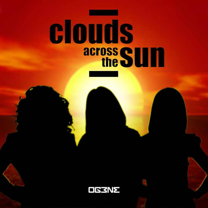 OG3NE - Clouds Across The Sun