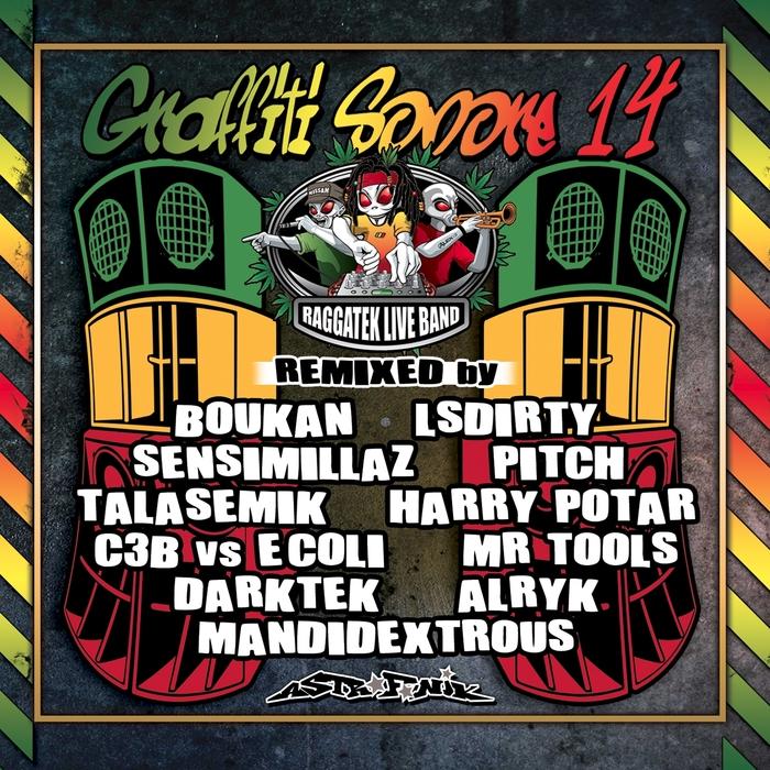 RAGGATEK LIVE BAND - Graffiti Sonore 14 (Raggatek Live Band Remixes)