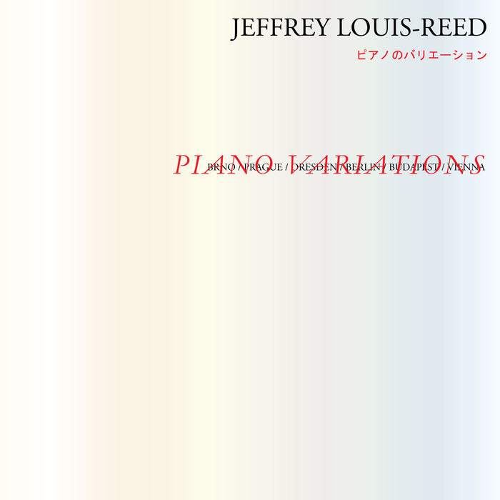 JEFFREY LOUIS-REED - Piano Variations