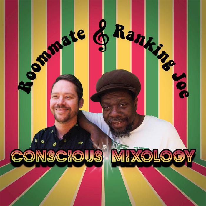 RANKING JOE/ROOMMATE - Conscious Mixology