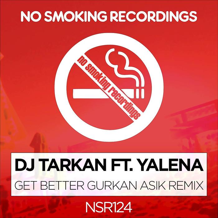 DJ TARKAN feat YALENA - Get Better