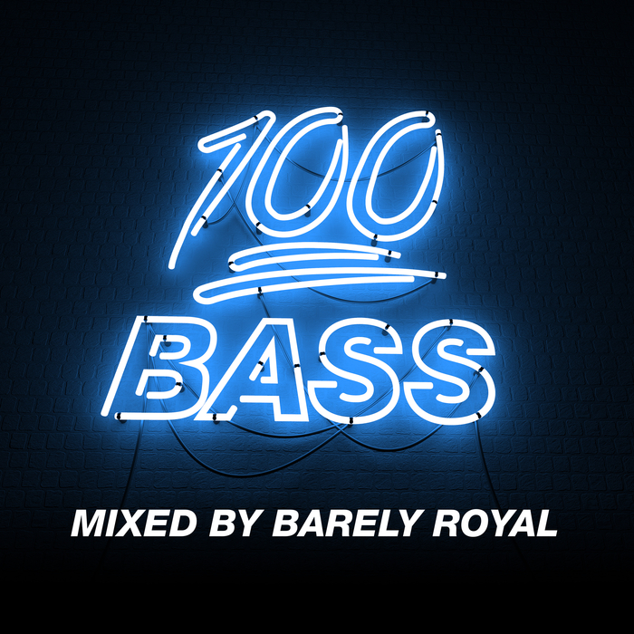 BARELY ROYAL/VARIOUS - 100% Bass - Mixed By Barely Royal