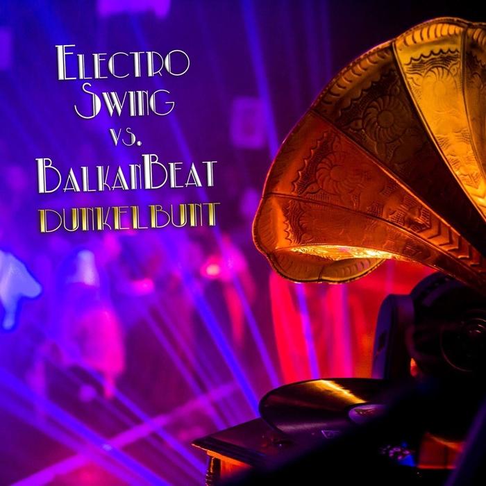 VARIOUS - Electro Swing vs Balkan Beats