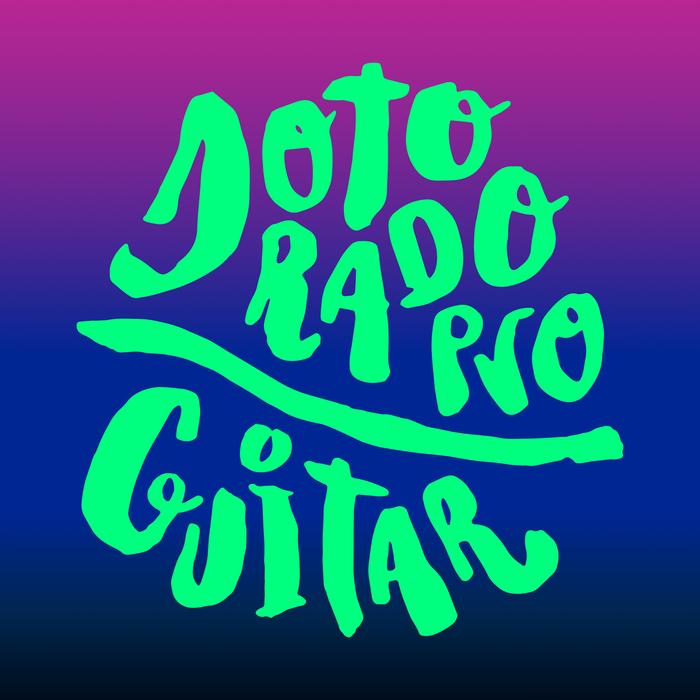 DOTORADO PRO - Guitar
