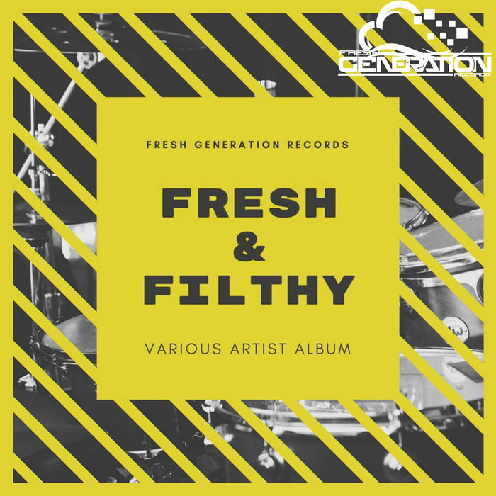 VARIOUS - FRESH & FILTHY