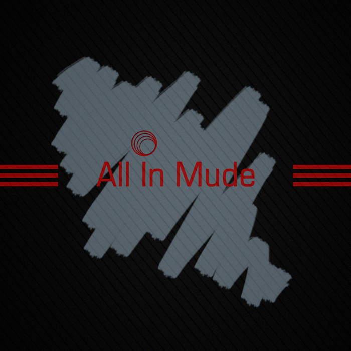 VARIOUS - All In Mude
