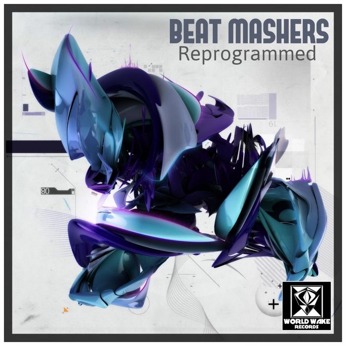 BEAT MASHERS - Reprogrammed