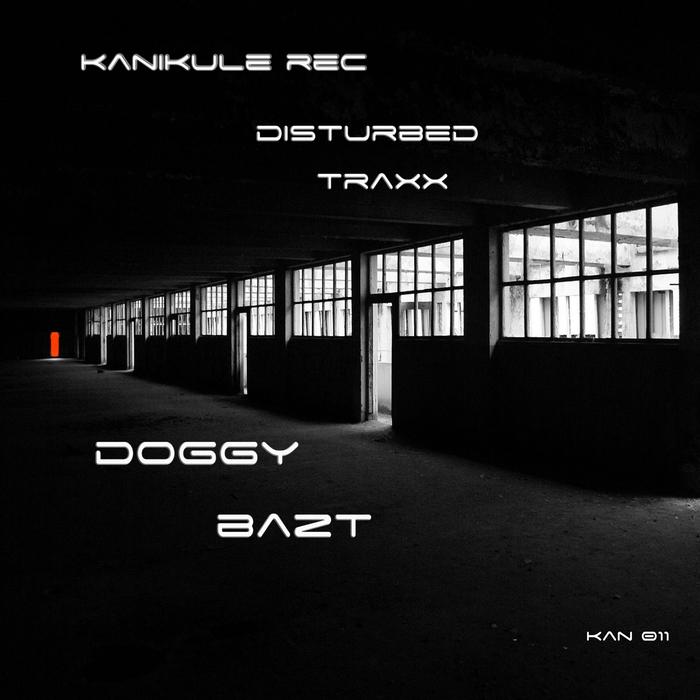 DISTURBED TRAXX - Doggy Bazt