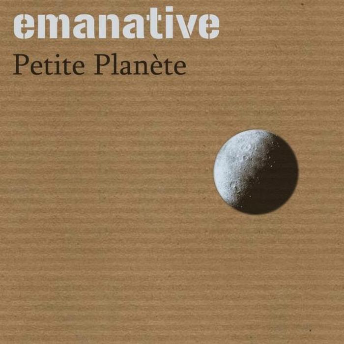 EMANATIVE - Petite Planete