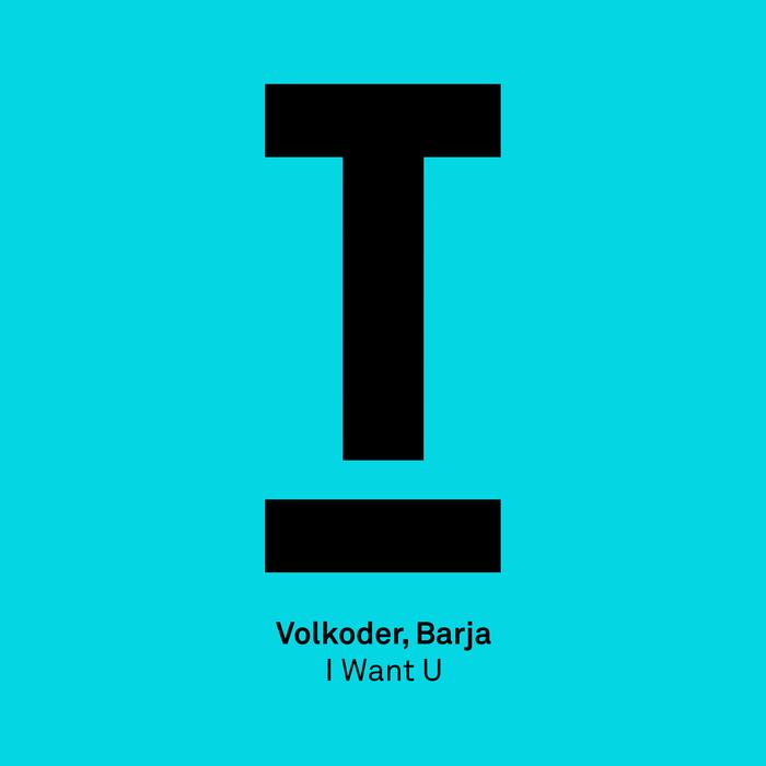 VOLKODER/BARJA - I Want U