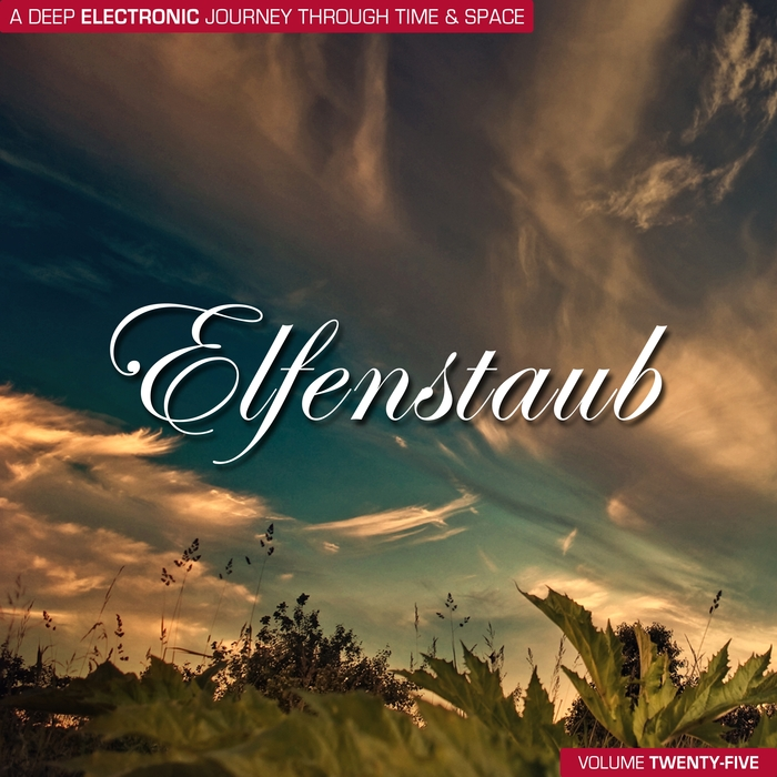VARIOUS - Elfenstaub Vol 25 - A Deep Electronic Journey Through Time & Space