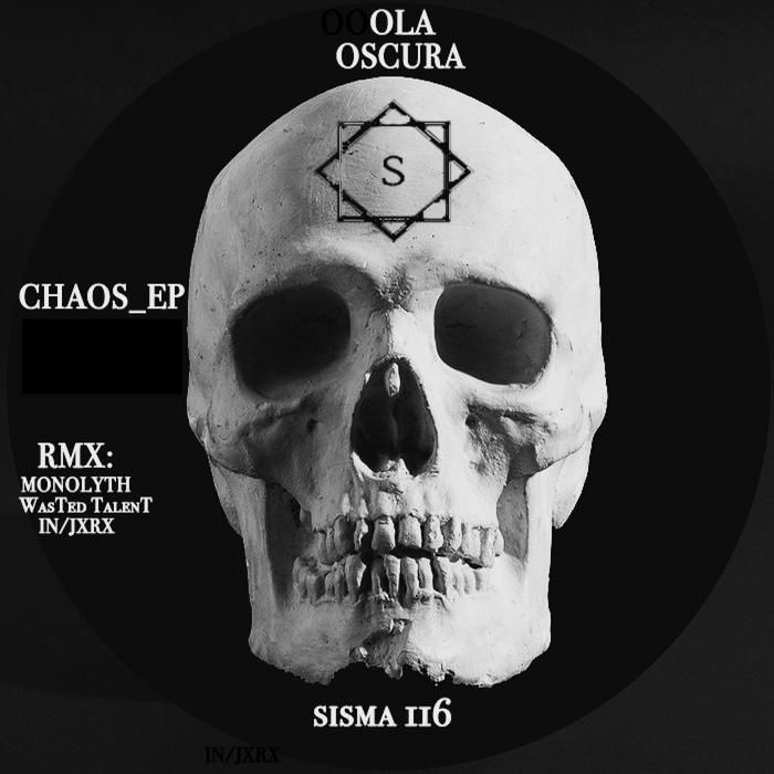 OLA OSCURA - Chaos EP