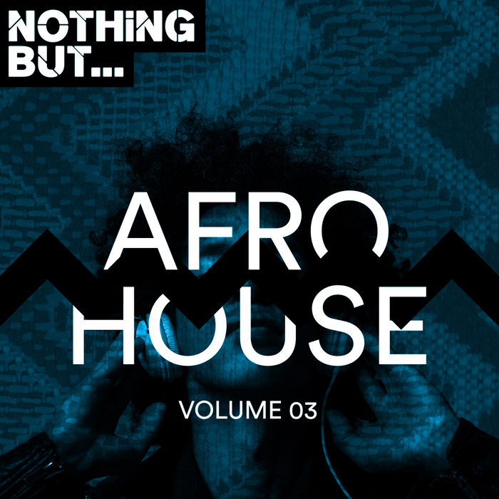 VARIOUS - Nothing But... Afro House Vol 03