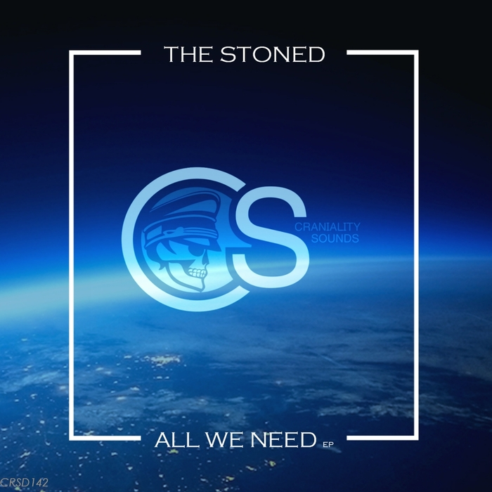 THE STONED - All We Need EP