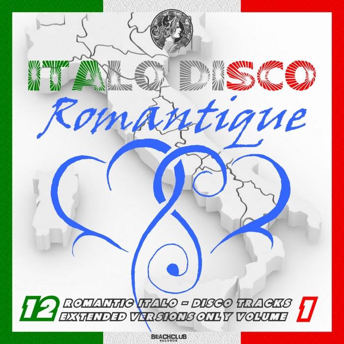 VARIOUS - Italo Disco Romantique Vol 1 (Extended Romantique Mixes)