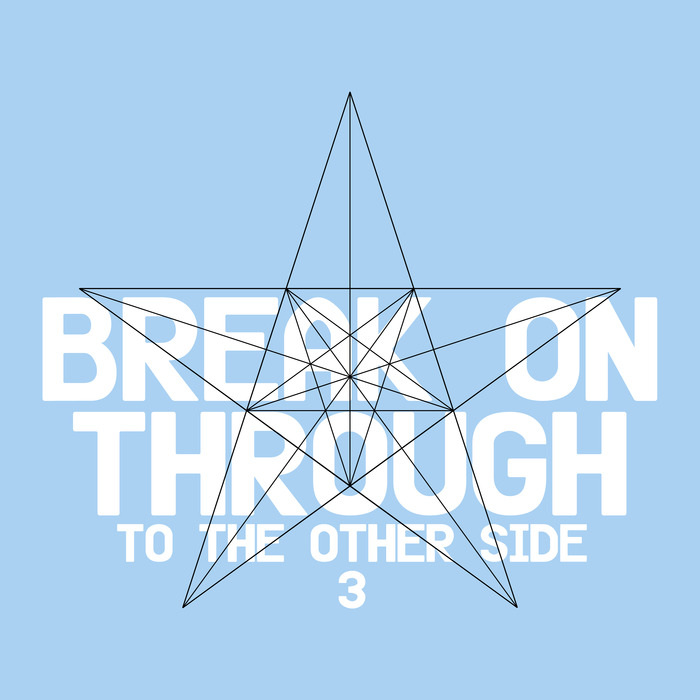 VARIOUS - Break On Through (to The Other Side) 3