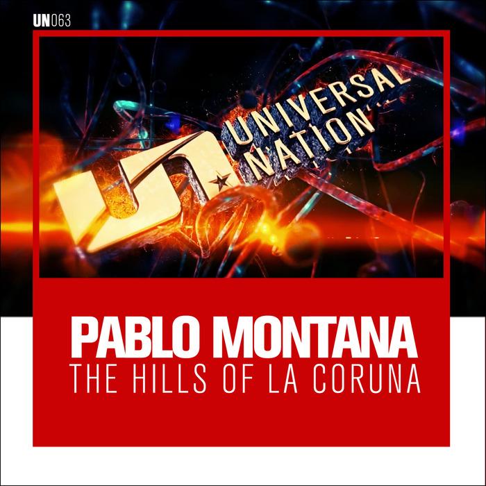 PABLO MONTANA - The Hills Of La Coruna