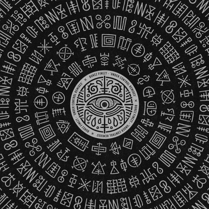 BUKEZ FINEZT - Under Control (Remixes)