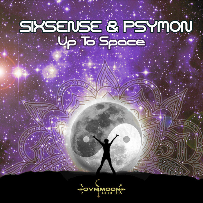 SIXSENSE/PSYMON - Up To Space