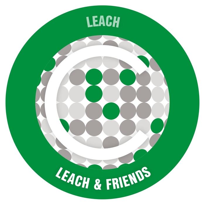 LEACH - Leach & Friends