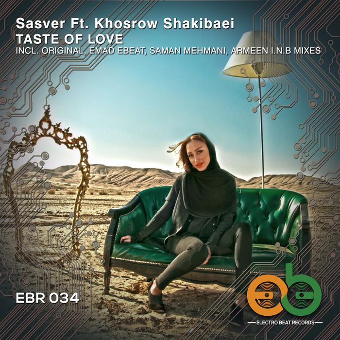 SASVER feat KHOSROW SHAKIBAEI - Taste Of Love